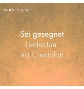 Martin und jennifer pepper sei gesegnet noten